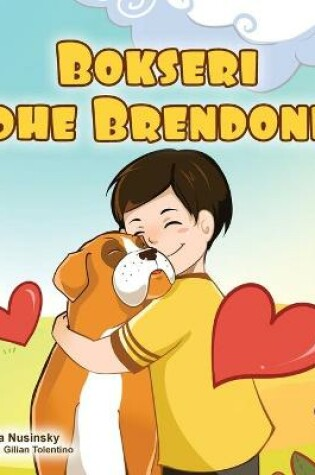 Cover of Boxer and Brandon (Albanian Children's Book)