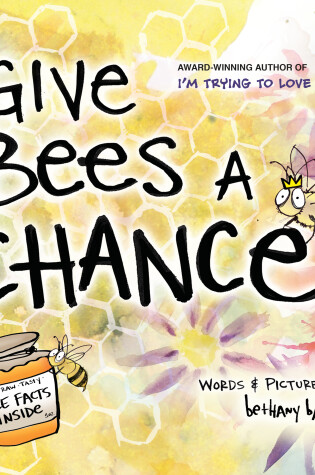 Cover of Give Bees a Chance