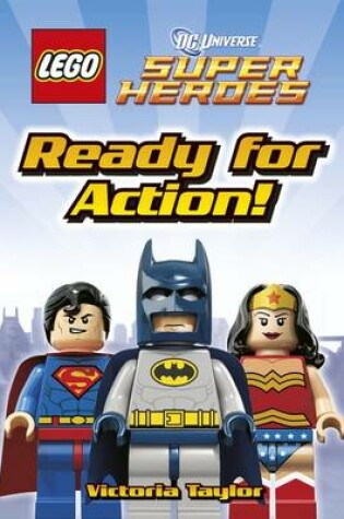 Cover of LEGO (R) DC Super Heroes Ready for Action!