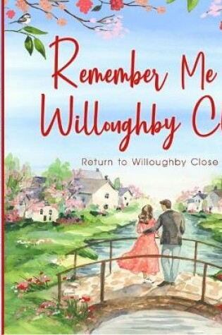 Cover of Remember Me at Willoughby Close