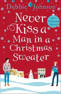 Cover of Never Kiss a Man in a Christmas Sweater