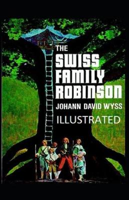 Cover of The Swiss Family Robinson Illustrated