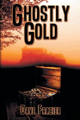 Cover of Ghostly Gold