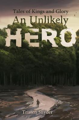 Cover of An Unlikely Hero