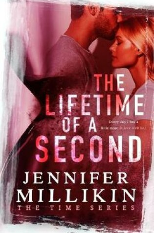 Cover of The Lifetime of A Second