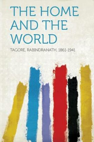 Cover of The Home and the World