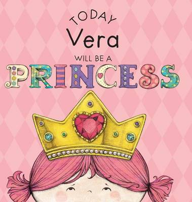 Cover of Today Vera Will Be a Princess
