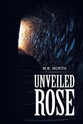 Cover of Unveiled Rose