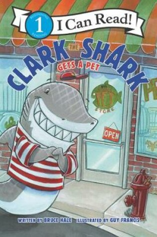 Cover of Clark the Shark Gets a Pet