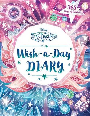 Cover of Star Darlings Wish-A-Day Diary