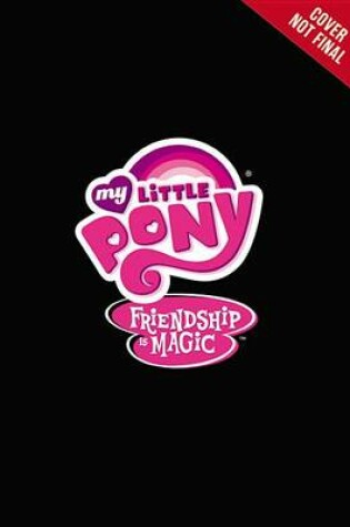 Cover of My Little Pony: Chapter Book Boxed Set