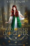 Book cover for The Wood Witch's Daughter