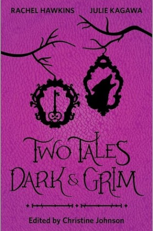 Cover of Two Tales Dark and Grim