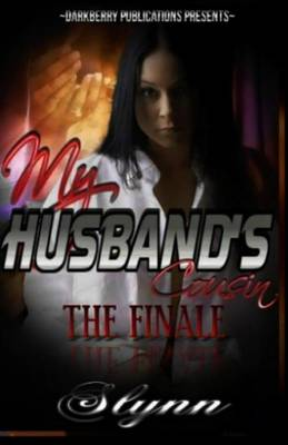 Cover of My Husband's Cousin-The Finale