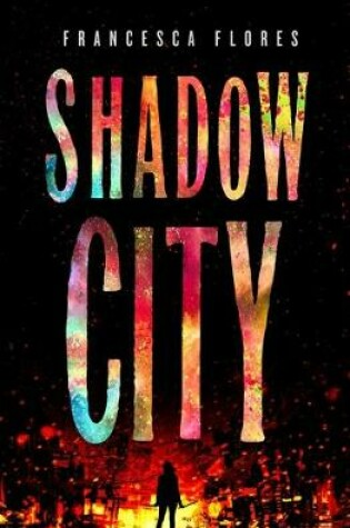 Cover of Shadow City