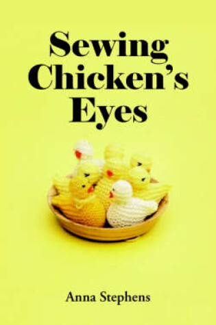 Cover of Sewing Chicken's Eyes
