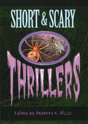 Cover of Short & Scary Thrillers