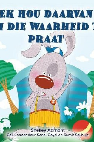 Cover of I Love to Tell the Truth (Afrikaans Book for Kids)