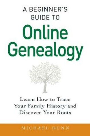 Cover of A Beginner's Guide to Online Genealogy