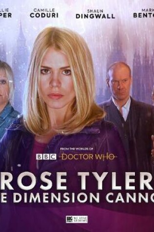 Cover of Doctor Who: Rose Tyler: The Dimension Cannon