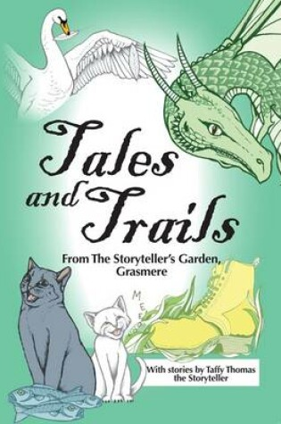 Cover of Tales and Trails from the Storyteller's Garden, Grasmere