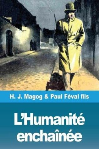 Cover of L'Humanite enchainee