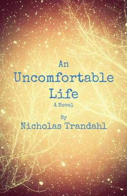 Cover of An Uncomfortable Life
