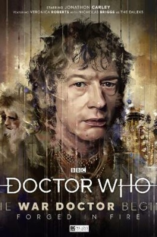 Cover of Doctor Who: The War Doctor Begins - Forged in Fire