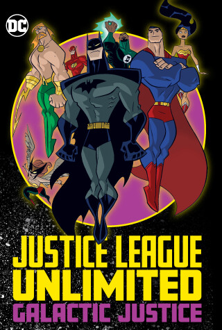 Cover of Justice League Unlimited: Galactic Justice