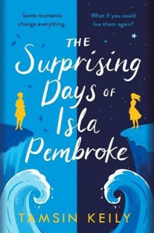 Cover of The Surprising Days of Isla Pembroke