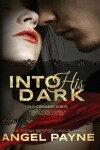 Book cover for Into His Dark