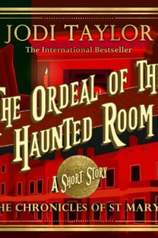 Cover of The Ordeal of the Haunted Room