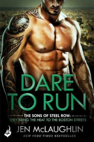 Cover of Dare To Run: The Sons of Steel Row 1