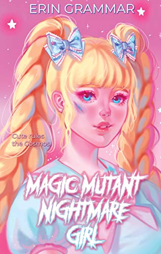 Cover of Magic Mutant Nightmare Girl