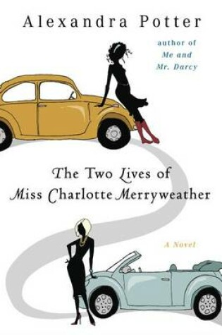 Cover of The Two Lives of Miss Charlotte Merryweather