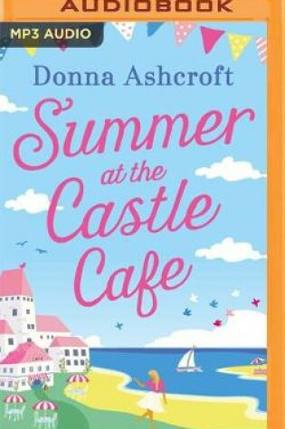 Cover of Summer at the Castle Cafe