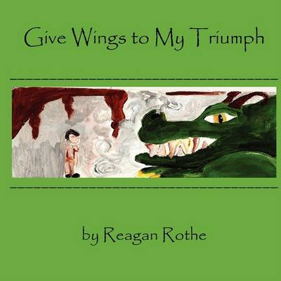 Cover of Give Wings to My Triumph