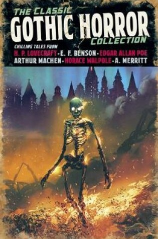 Cover of The Classic Gothic Horror Collection