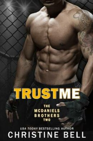 Cover of Trust Me 1-3, The Complete Collection