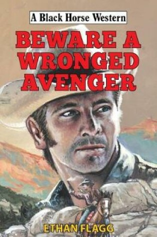 Cover of Beware a Wronged Avenger
