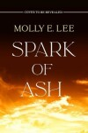 Book cover for Spark of Ash