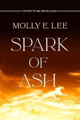Cover of Spark of Ash