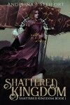 Book cover for Shattered Kingdom