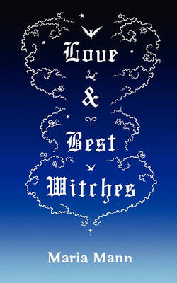 Cover of Love & Best Witches
