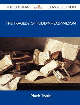 Cover of The Tragedy of Pudd'nhead Wilson