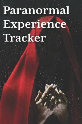 Cover of Paranormal Experience Tracker