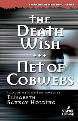 Cover of The Death Wish/Net of Cobwebs