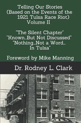 Cover of Telling Our Stories (Based on the Events of the 1921 Race Riot) Volume II