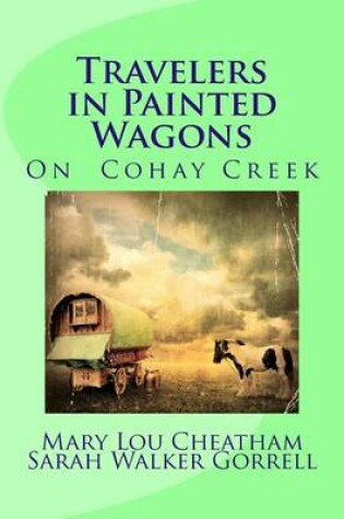 Cover of Travelers in Painted Wagons