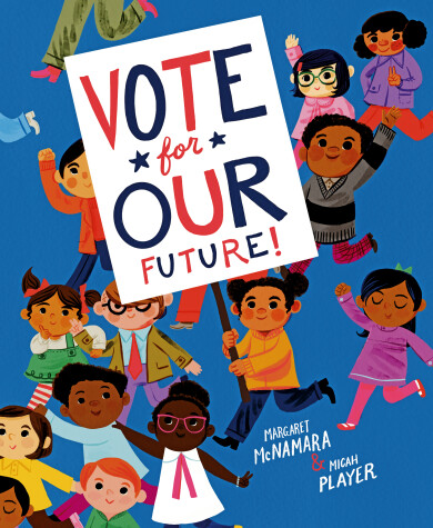 Cover of Vote for Our Future!